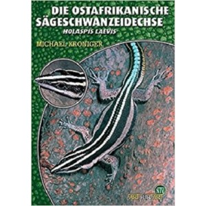 Kroniger M.: Die Ostafrikanische Sägeschwanzeidechse Holaspis laevis