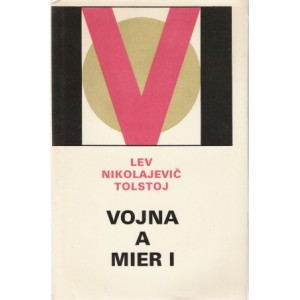 Tolstoj N. Lev: Vojna a Mier I. (A4)