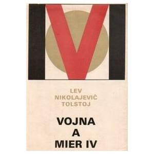 Tolstoj N. Lev: Vojna a Mier IV. (A4)