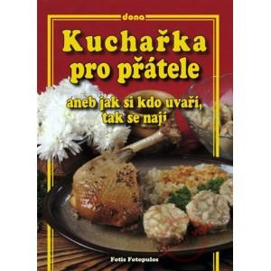 Fotopulos Fotis: Kuchařka pro přátele aneb jak si kdo uvaří, tak se nají (S2)