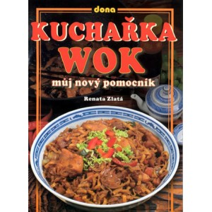 Zlatá Renata: Kuchařka Wok - můj nový pomocník (S2)