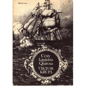Krupa Viktor: Cesty kapitána Quirosa (A4)