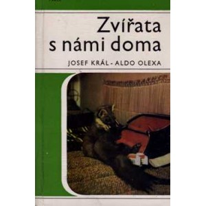 Král Josef, Olexa Aldo: Zvířata s námi doma (A5)