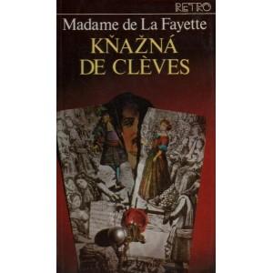 Fayette de La Madame: Kňažná De Cléves (A4)