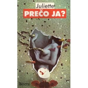 Juliette: Prečo ja? (PSĽ3)