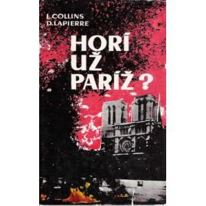 Collins L., Lapierre D.: Horí už Paríž? (PSĽ3)