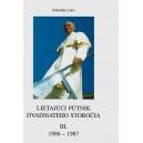 Labo Šebastián: Lietajúci pútnik dvadsiateho storočia III 1986-1987